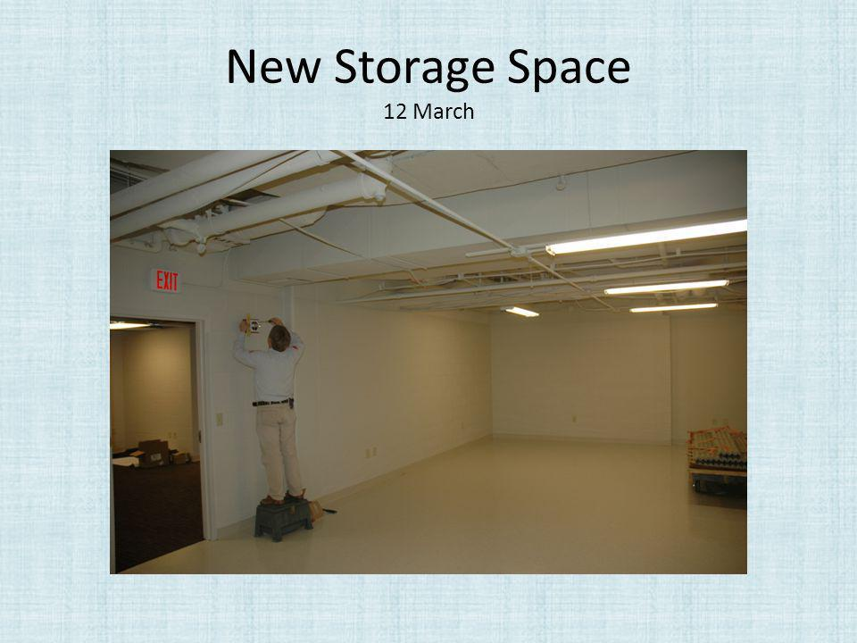 New Storage Space 12 March