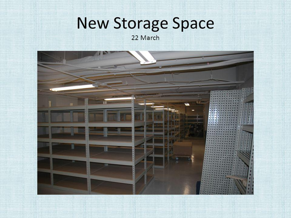 New Storage Space 22 March