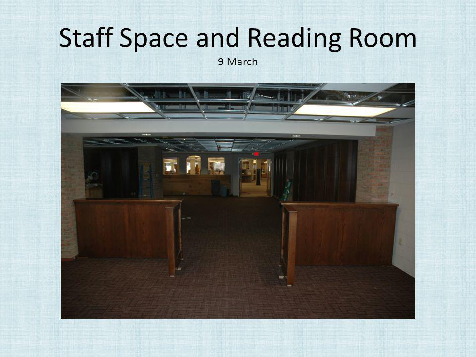 Staff Space and Reading Room 9 March
