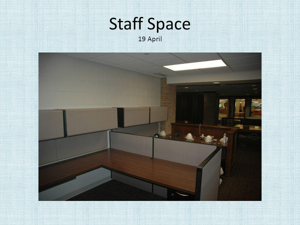 Staff Space 19 April