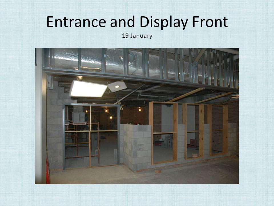 Entrance and Display Front 19 January
