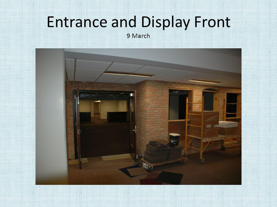 Entrance and Display Front 9 March