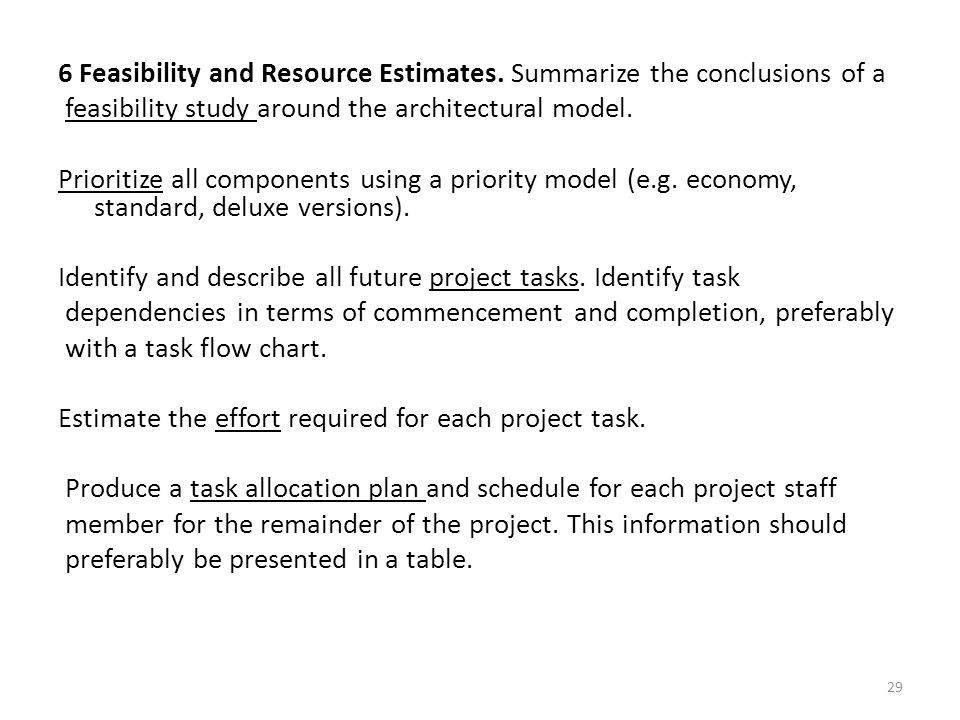 6 Feasibility and Resource Estimates.