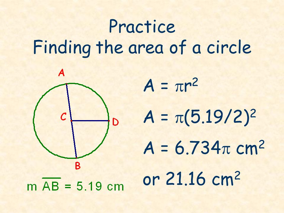Practice Finding the area of a circle 6 3 Find the area of the shaded region A = 36  - 9  = 27  u 2 or 84.82 u 2