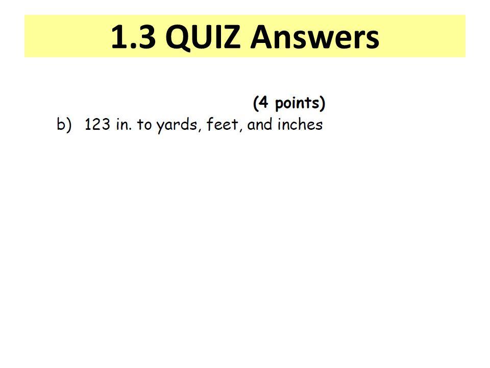 1.3 QUIZ Answers