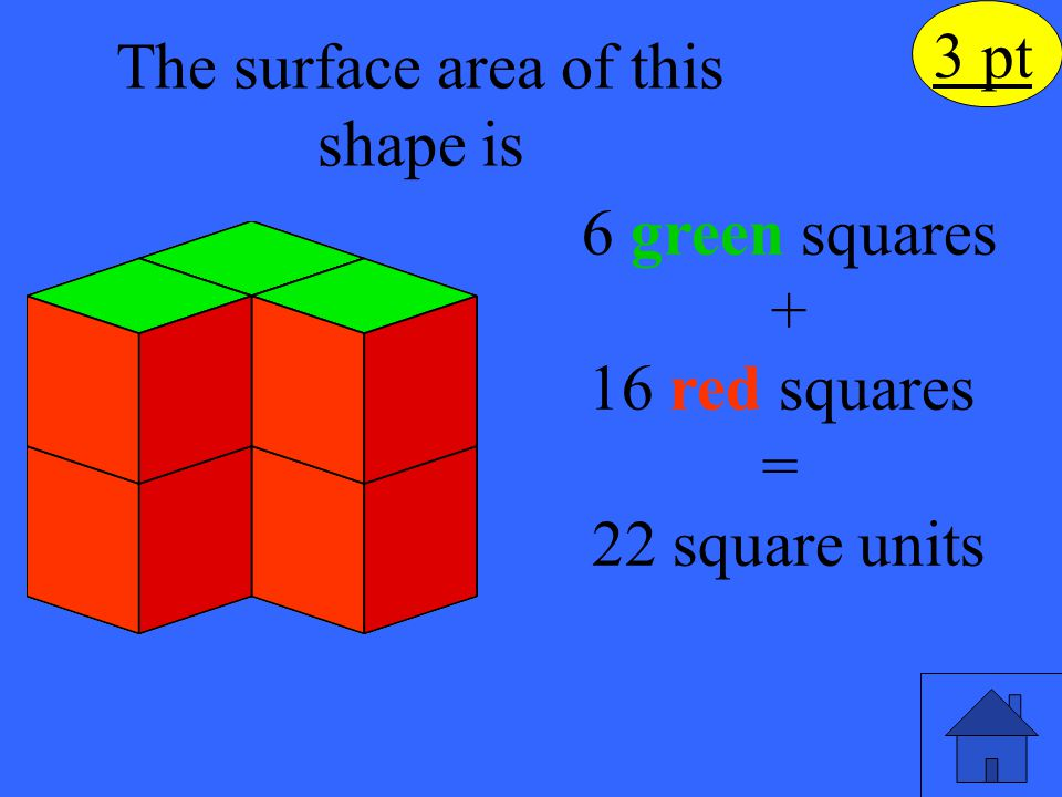 What is the surface area of this shape? 4 pt