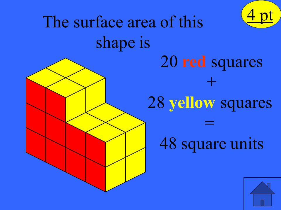 What is the surface area of the rectangular prism? 13 cm 21 cm 25 cm 5 pt