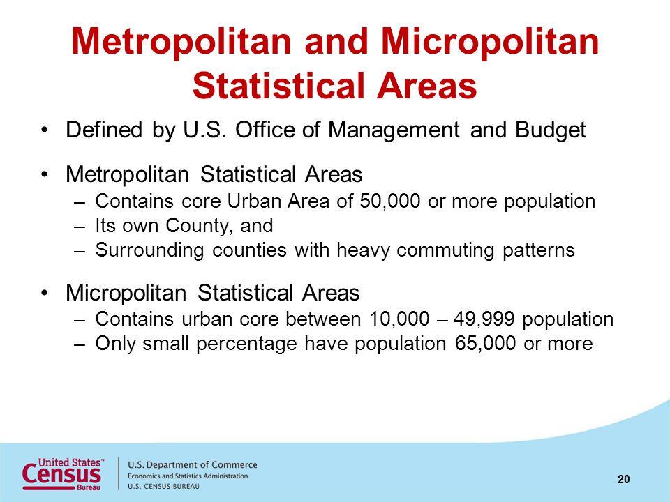 Metropolitan and Micropolitan Statistical Areas Defined by U.S.