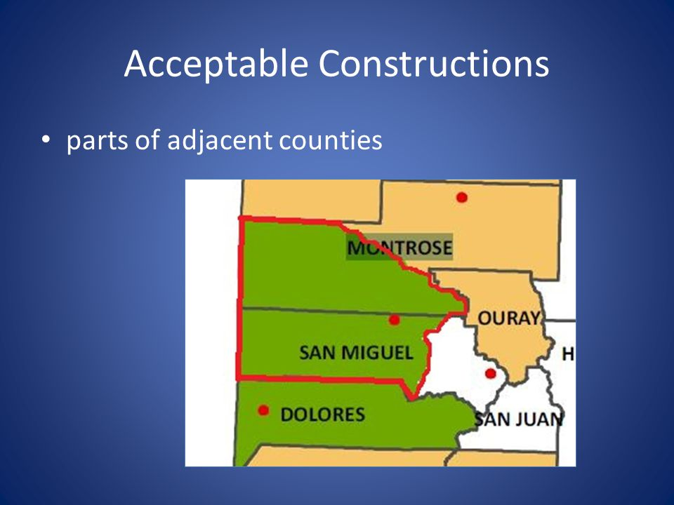 Acceptable Constructions parts of adjacent counties