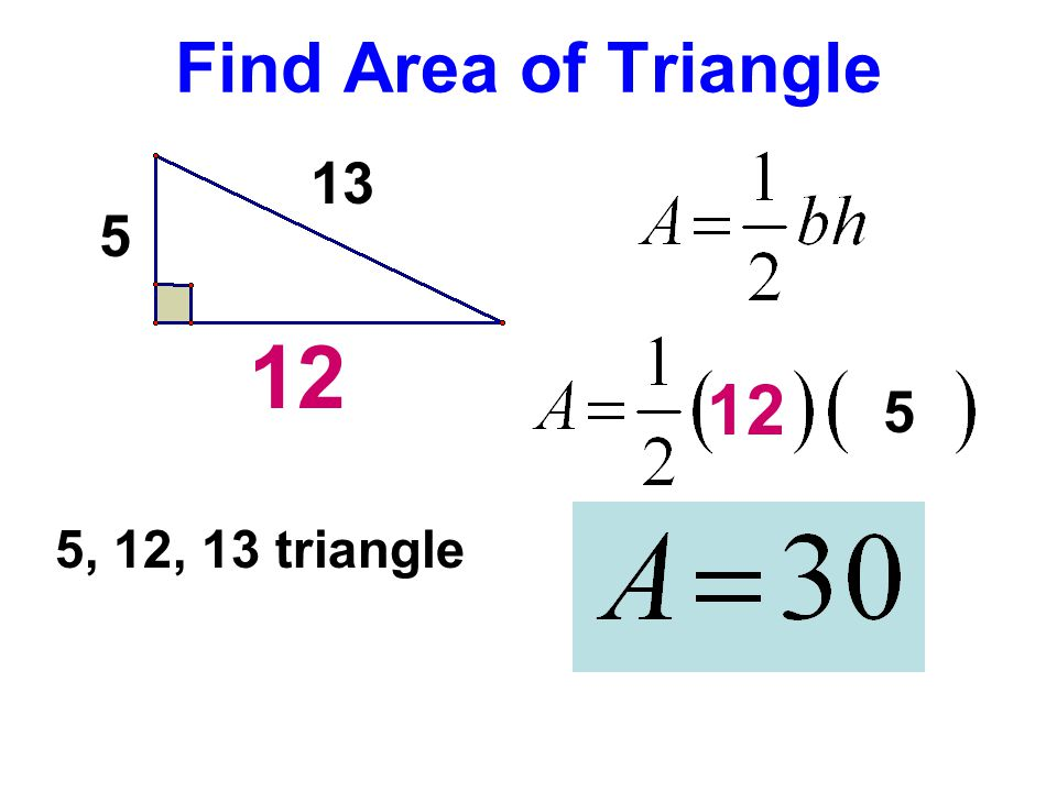 Find Area of Triangle 13 12 5 5, 12, 13 triangle 12 5