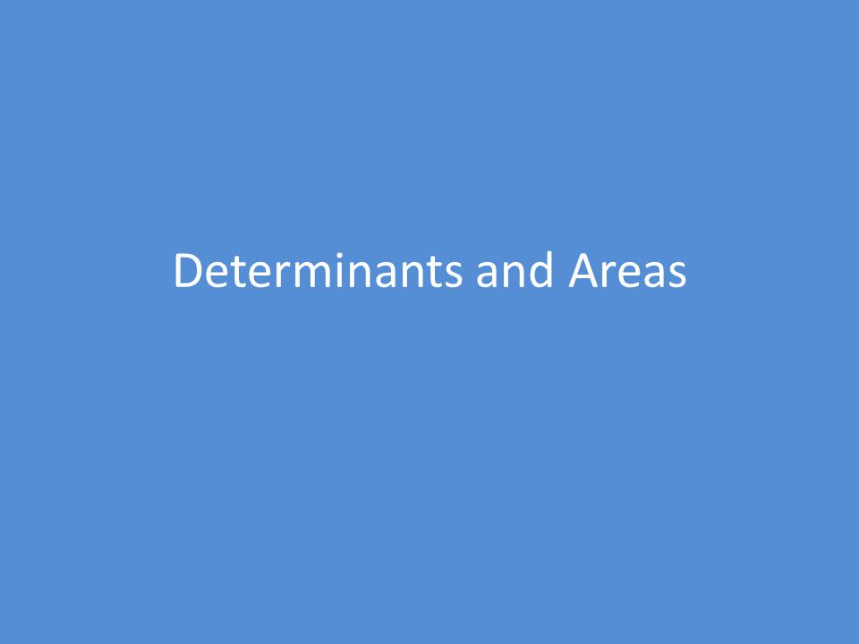 Determinants and Areas