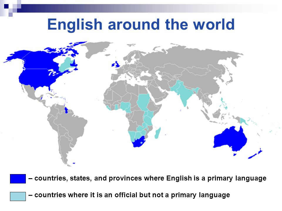 English around the world – countries, states, and provinces where English is a primary language – countries where it is an official but not a primary