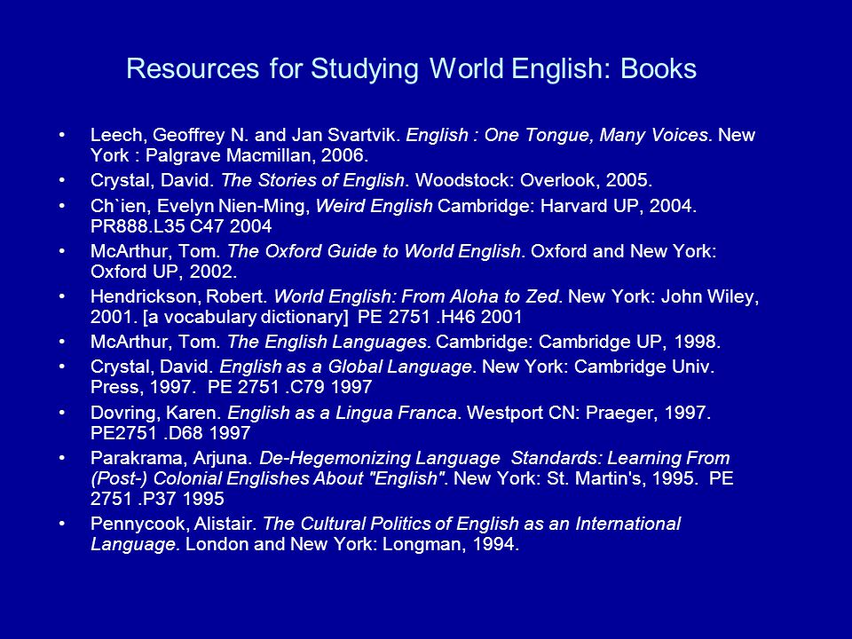 Resources for Studying World English: Books Leech, Geoffrey N.