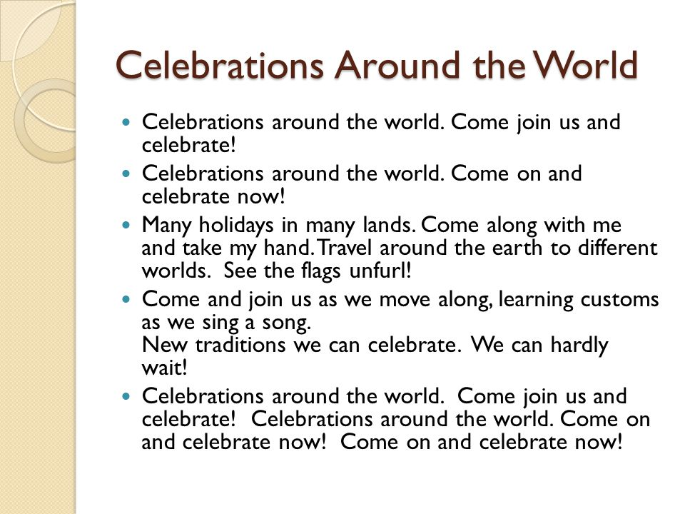 Celebrations Around the World Celebrations around the world.