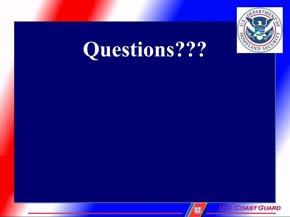 U.S. Coast Guard Questions???