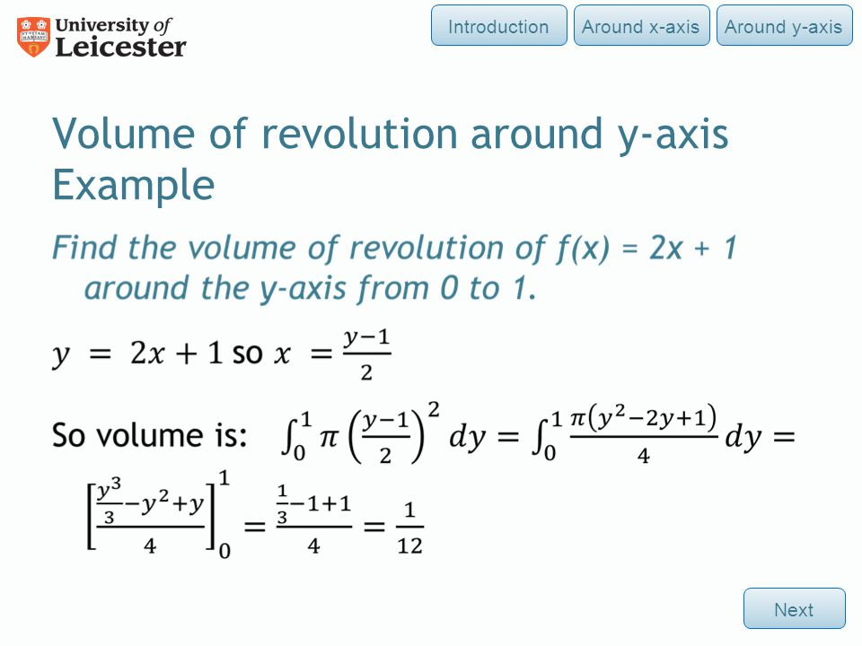 Volume of revolution around y-axis Example Around y-axisAround x-axisIntroductionNext