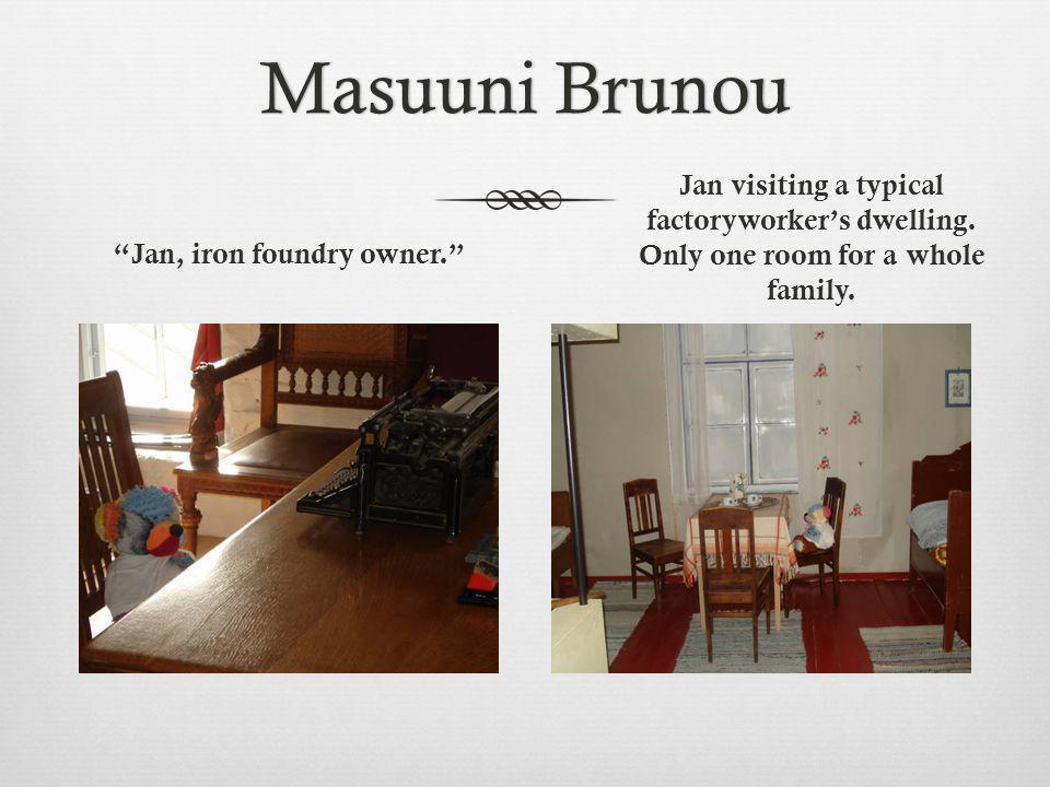 Masuuni BrunouMasuuni Brunou Finland's first iron alloy smelting works was founded in 1746 in Juankoski.