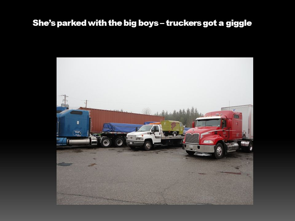 She's parked with the big boys – truckers got a giggle