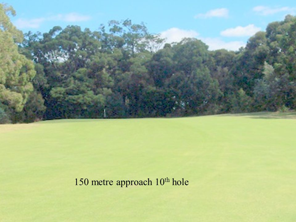 150 metre approach 10 th hole