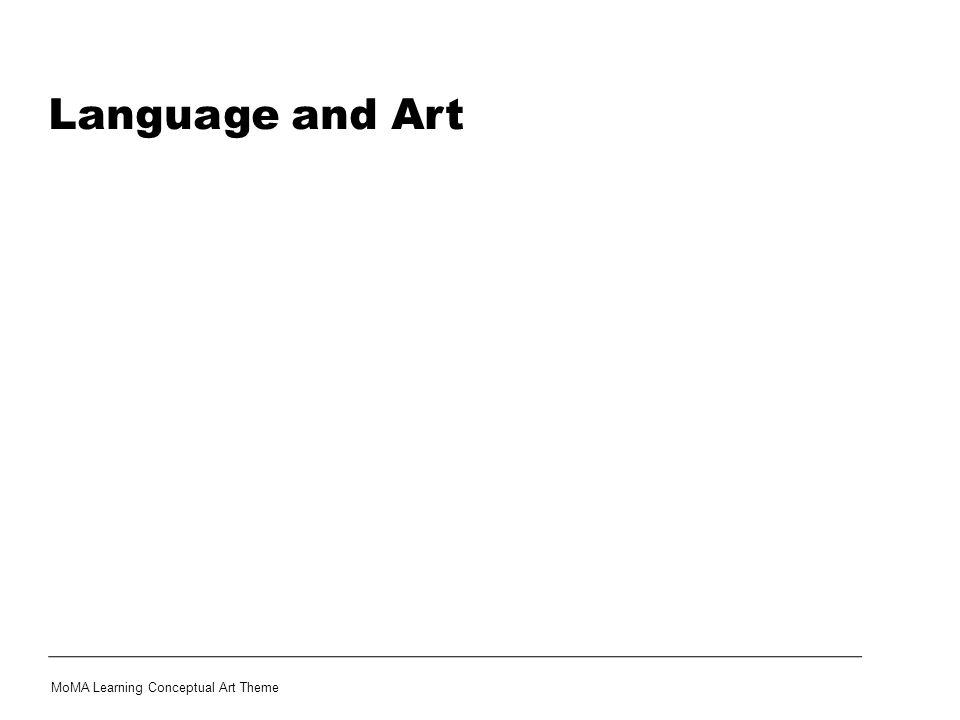 Language and Art MoMA Learning Conceptual Art Theme