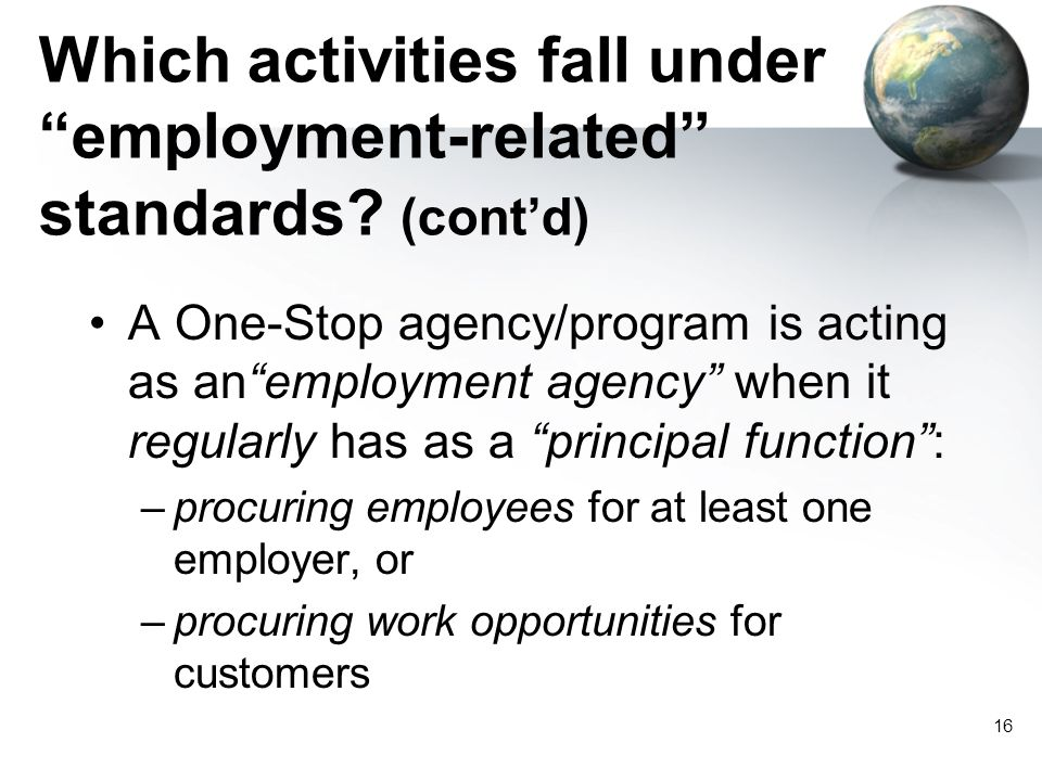 16 Which activities fall under employment-related standards.