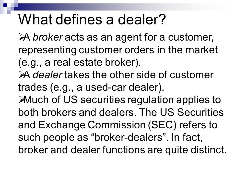 Dealer optimization problem  Dealers always gain from liquidity- motivated traders.