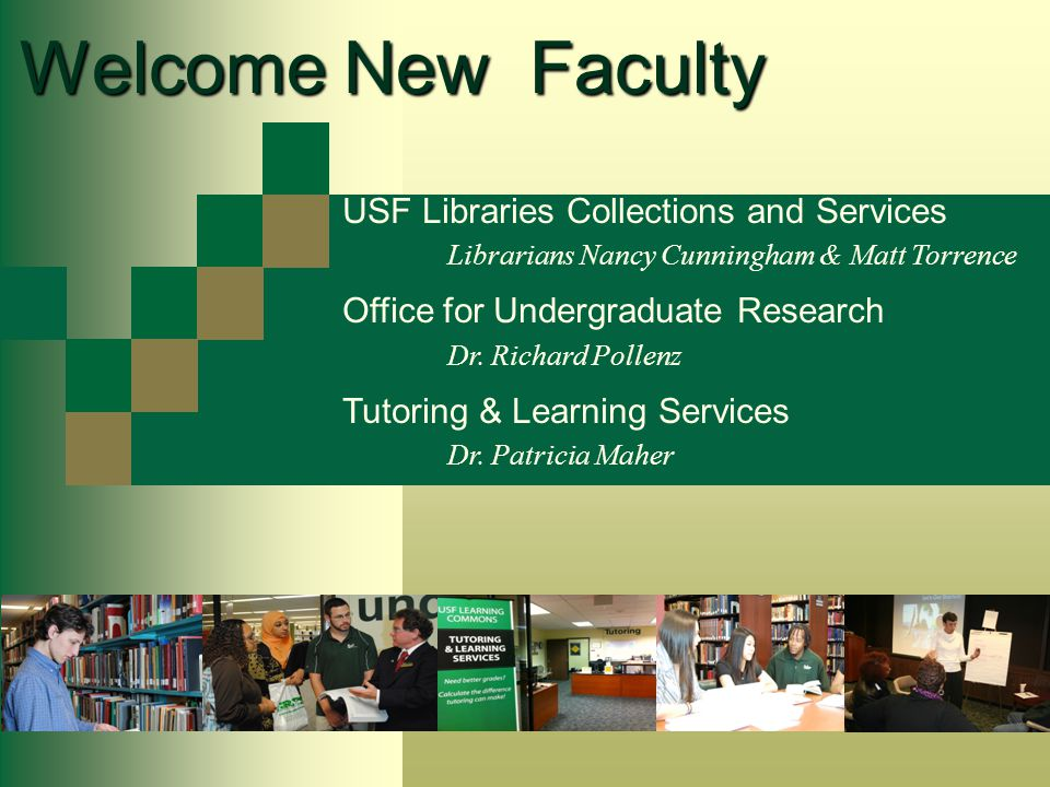 Welcome New Faculty A brief introduction to library collections services spaces and..special programs and initiatives Nancy Cunningham - Director of Academic Services Matt Torrence - Librarian for Business & Engineering