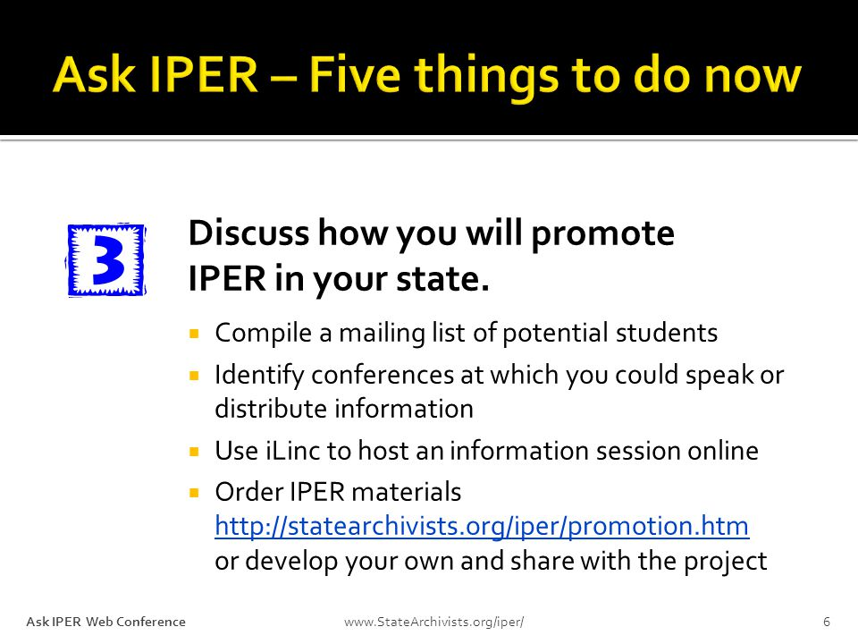 Discuss how you will promote IPER in your state.