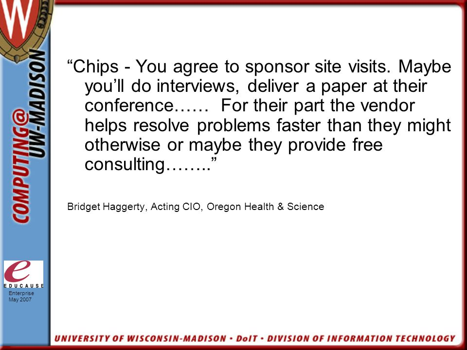 Enterprise May 2007 Chips - You agree to sponsor site visits.