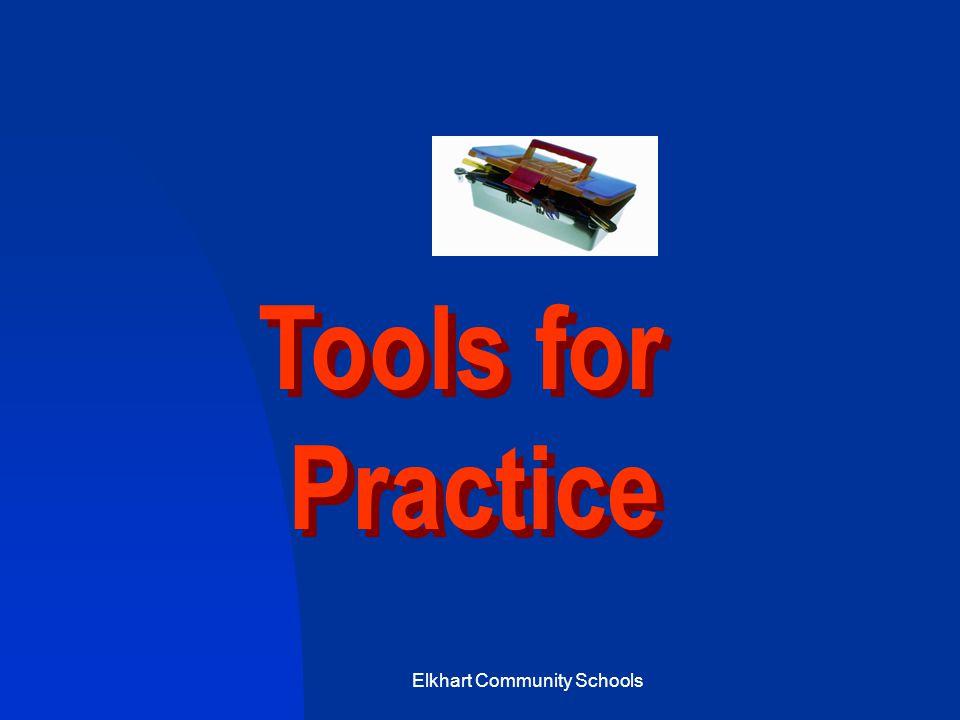Elkhart Community Schools Tools for Practice Tools for Practice