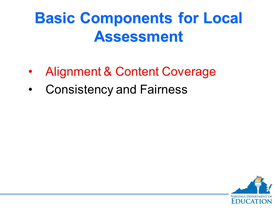 Alignment and Content Coverage  Is it measuring what we want it to measure?  Is it on target?