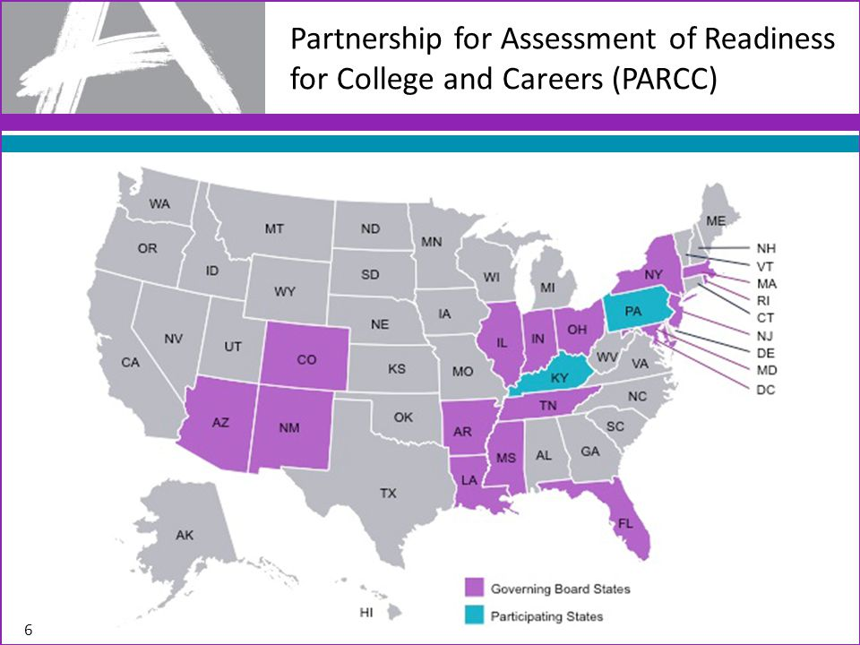 Partnership for Assessment of Readiness for College and Careers (PARCC) 6