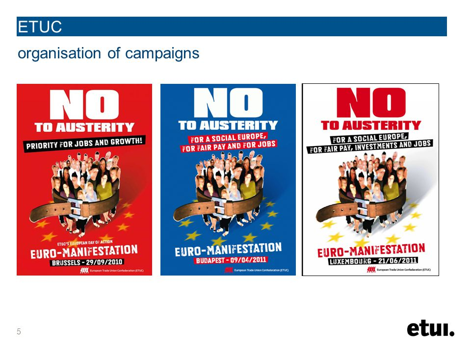 5 ETUC organisation of campaigns