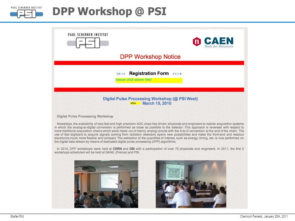 Stefan Ritt DPP Workshop @ PSI January 28th, 2011Clermont Ferrand,