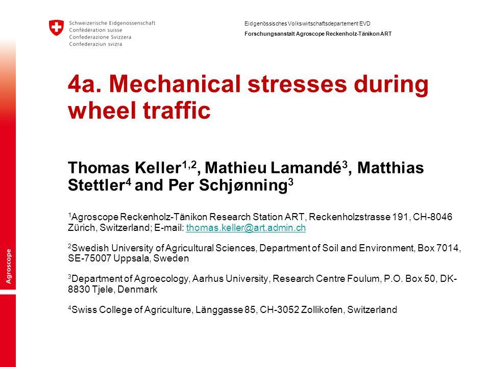 12 Stress distribution at the tyre-soil contact affects stress propagation Thomas Keller | © Agroscope Reckenholz-Tänikon Research Station ART .