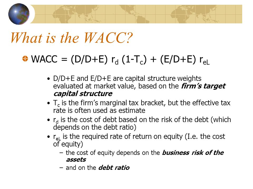 Why the WACC.