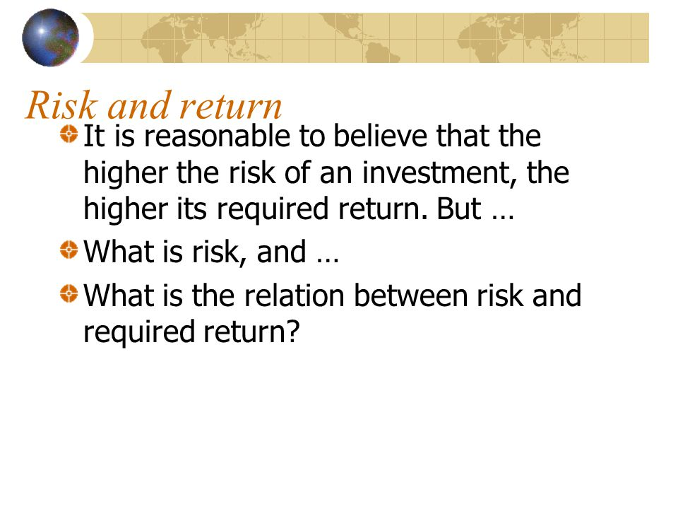 Capital Asset Pricing Model The result will be that risk of investment (stock j) is measured by its beta (  j ) Any risky security has a required return given by: the risk free rate of return, r f, plus a risk premium which is proportional to its beta risk Equation: r j = r f +  j (avg.