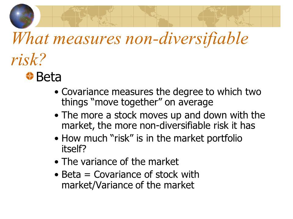 What measures non-diversifiable risk.
