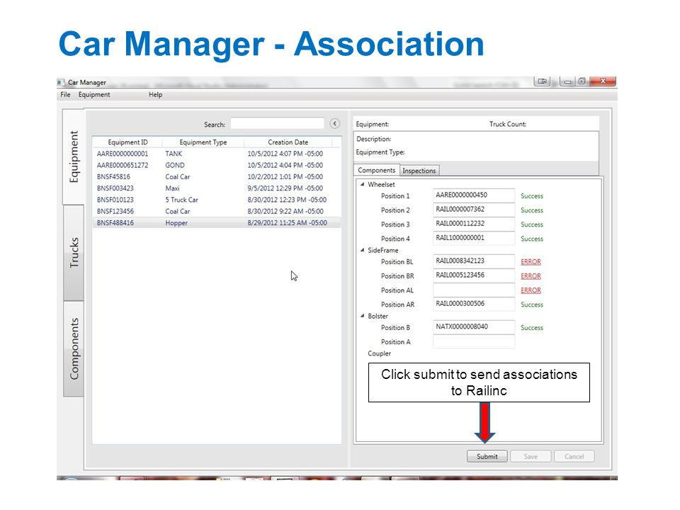 Car Manager - Association Click submit to send associations to Railinc