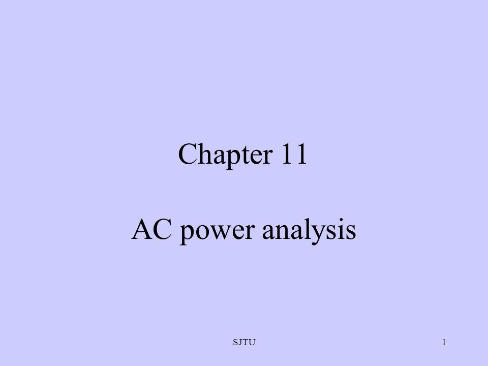 SJTU1 Chapter 11 AC power analysis