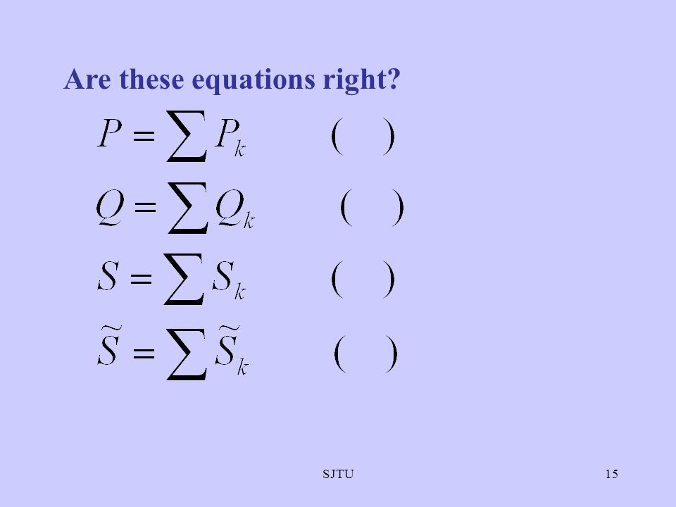 SJTU15 Are these equations right?