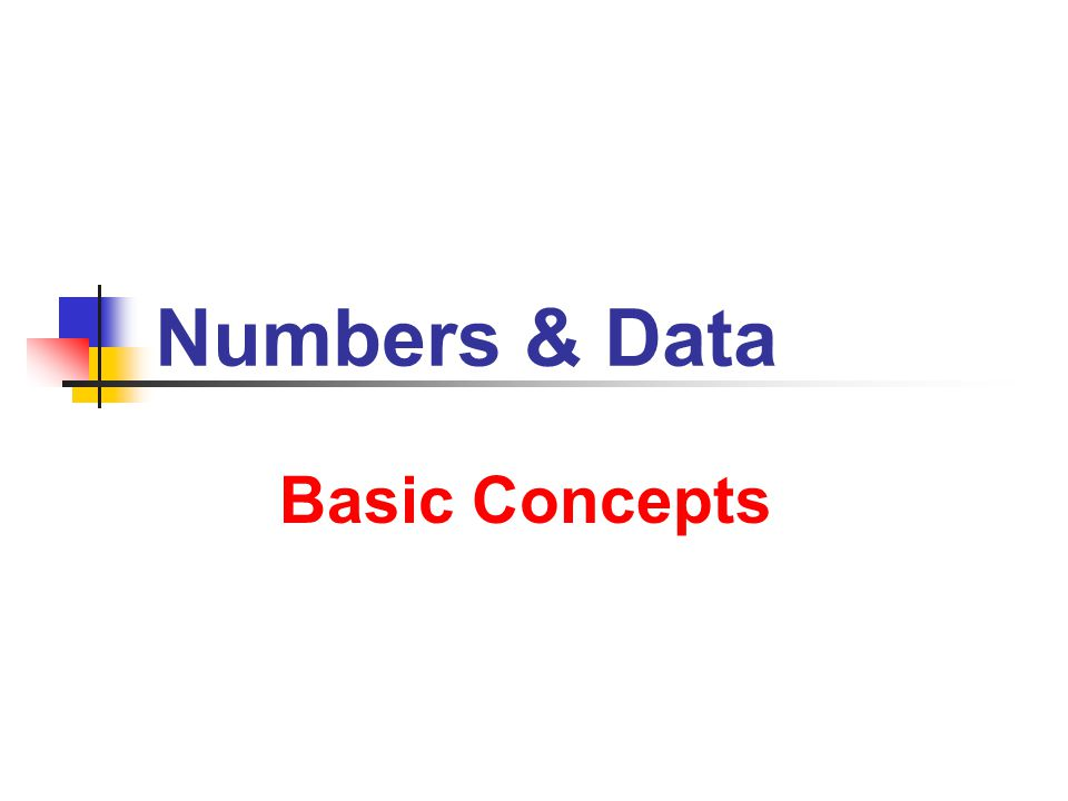 Numbers & Data Basic Concepts
