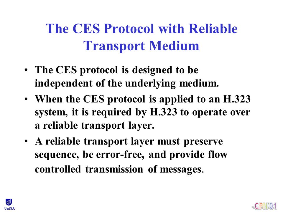 UniSA Example MSCs of the CES protocol Example MSCs of the CES protocol