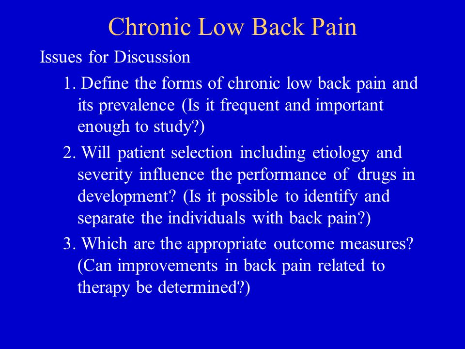 Chronic Low Back Pain Issues for Discussion 1.