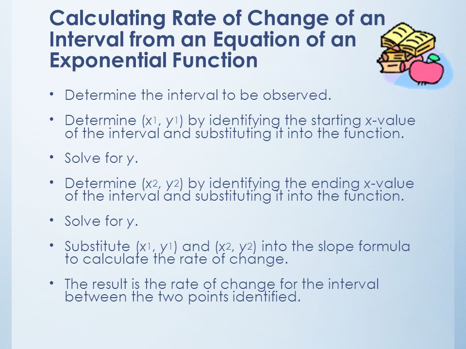 Calculating Rate of Change from an Equation of a Linear Function Transform the given linear function into slope- intercept form, f(x) = mx + b. Identi