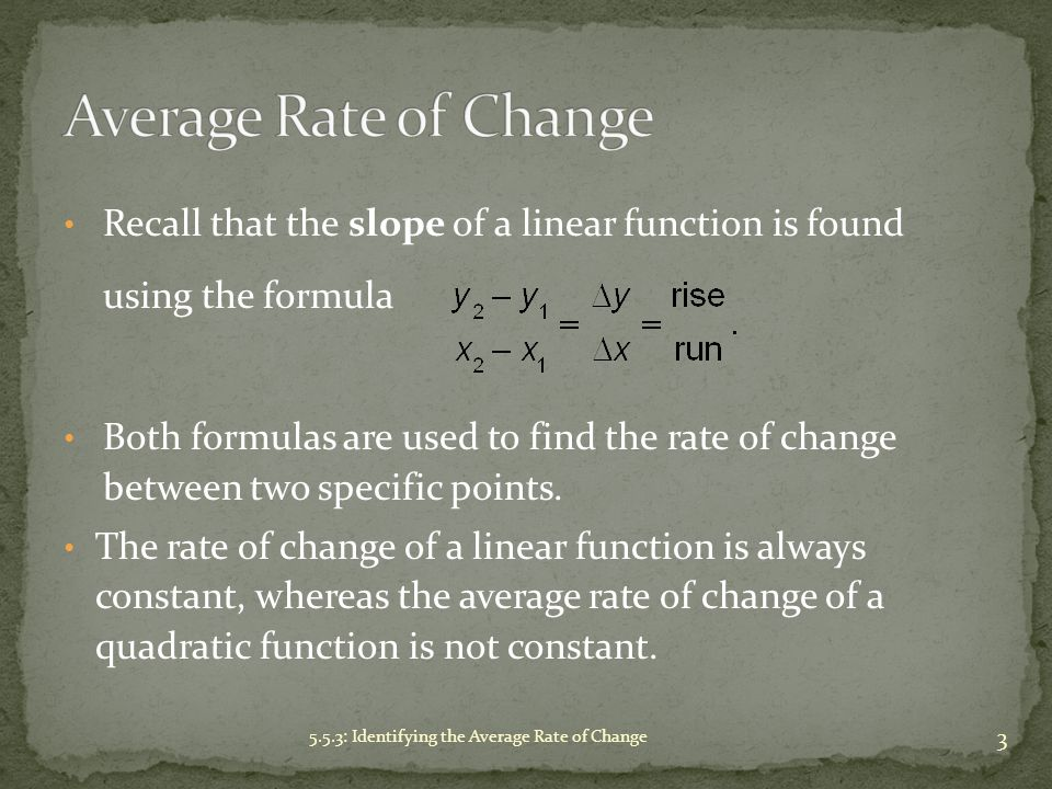 The average rate of change of a function is the rate of change between any two points of a function; it is a measure of how a quantity changes over some interval.