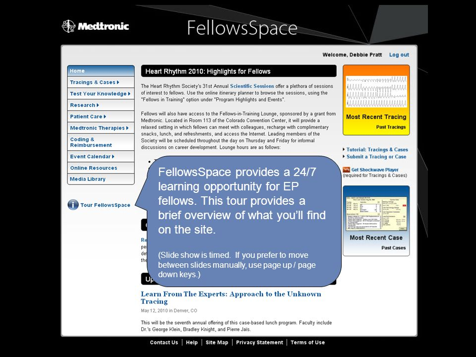 FellowsSpace provides a 24/7 learning opportunity for EP fellows.