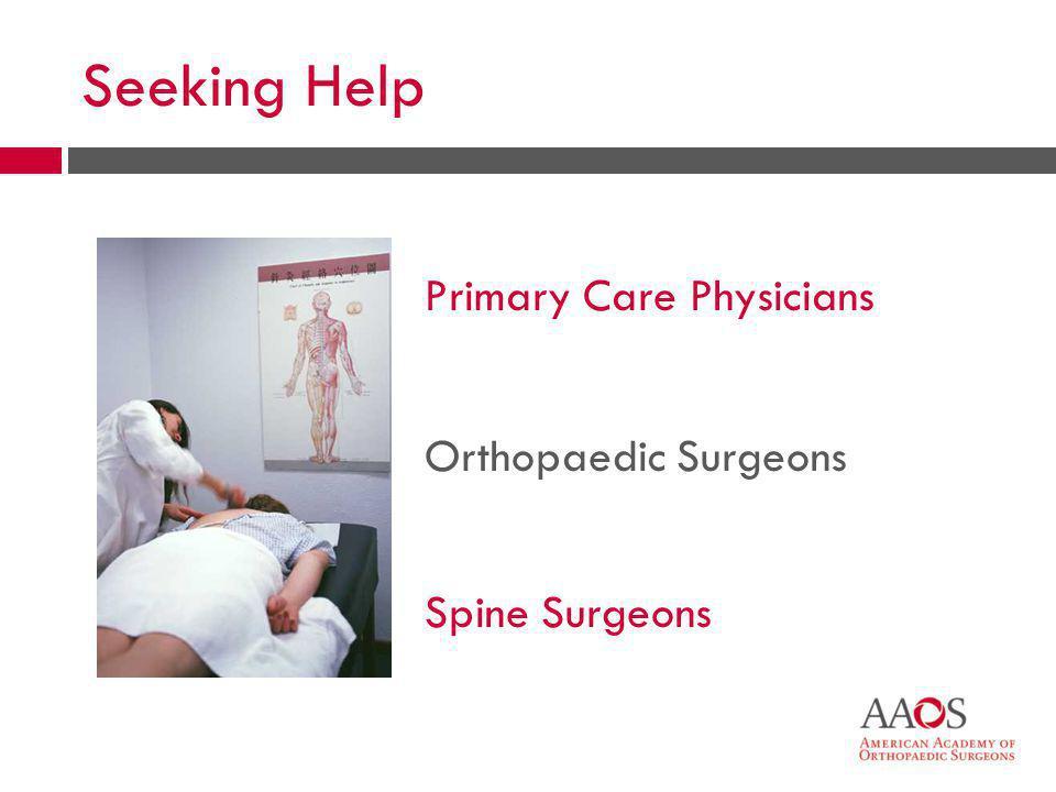 30 Primary Care Physicians Orthopaedic Surgeons Spine Surgeons Seeking Help