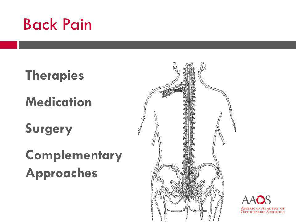 49 Back Pain Therapies Medication Surgery Complementary Approaches
