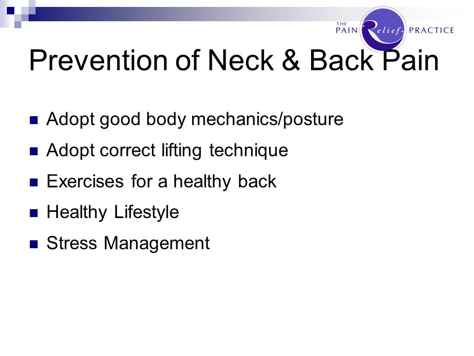 Prevention of Neck & Back Pain PREVENTION IS BETTER THAN CURE!